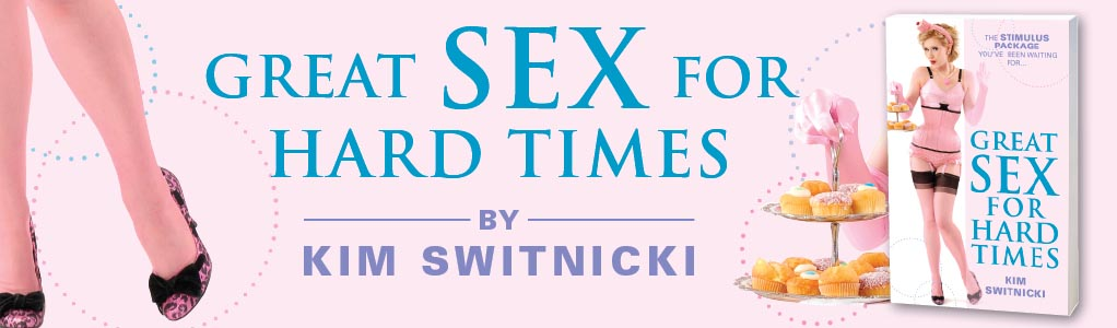 Great Sex for Hard Times